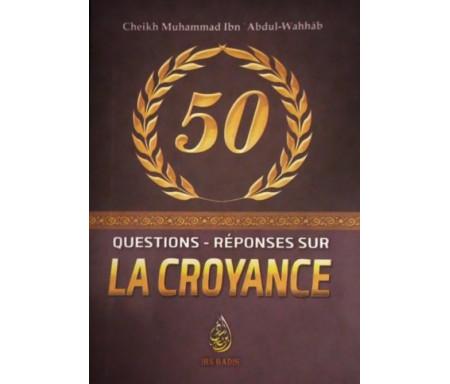 50 Questions réponses sur la Croyance