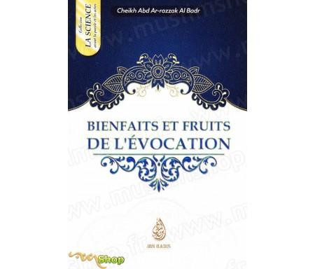 Bienfaits et fruits de l'évocation