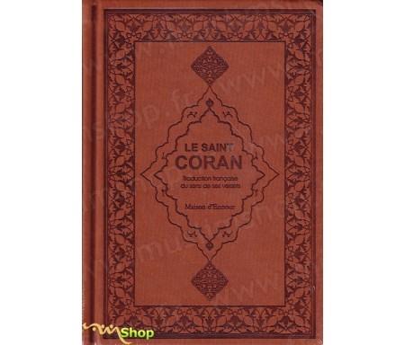 Le Saint Coran et la traduction en langue française du sens de ses versets (AR/FR) - marron