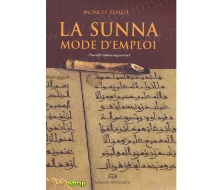 La Sunna - Mode d'Emploi (Grand format)