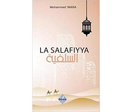 La Salafiyya (Le Salafisme)