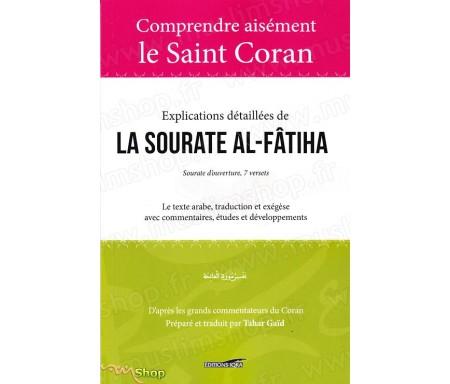 Comprendre aisément le Saint Coran - Explications détaillées de la Sourate Al-Fâtiha