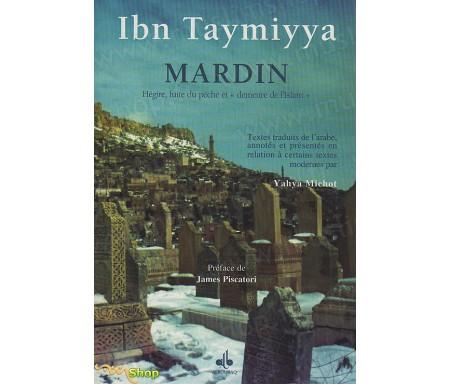 """Mardin - Hégire, Fuite du Péché et """"Demeure de l'Islam"""""""