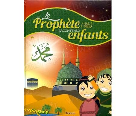 Le Prophète racontés aux enfants