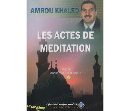 Les Actes de Méditation