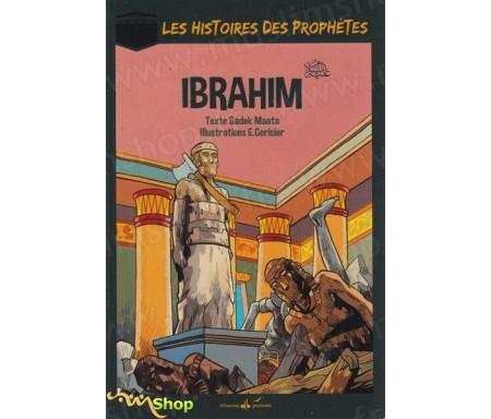Les Histoires des Prophètes - Ibrahim