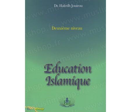 Education Islamique - Deuxième Niveau