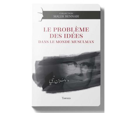 Le problème des idées dans le monde musulman