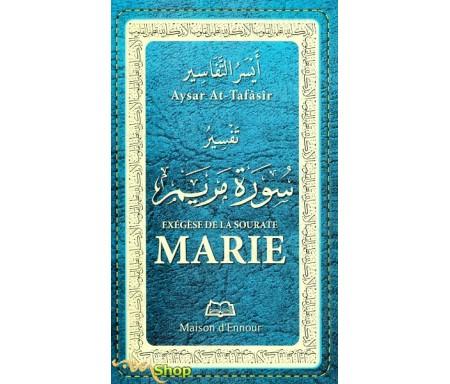 Exégèse de la Sourate Marie
