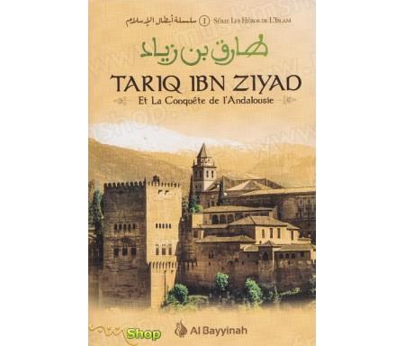 Tariq Ibn Ziyad - Et La Conquête de L'Andalousie