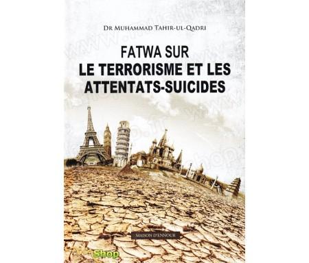 Fatwa sur le terrorisme et les attentats-suicides