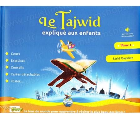 Le Tajwid expliqué aux enfants - Tome 1