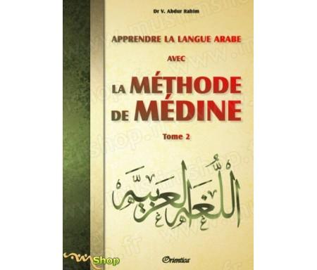 Apprendre la langue arabe avec La Méthode de Médine - Tome 2
