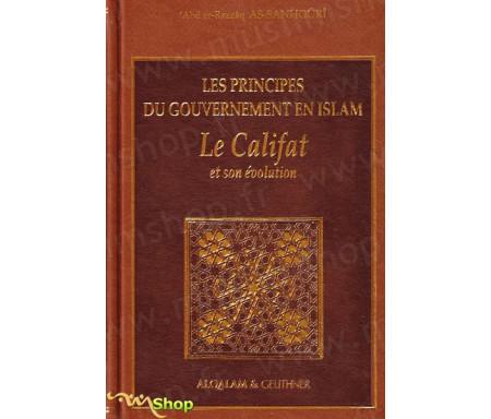Les principes du gouvernement en islam - Le Califat et son évolution