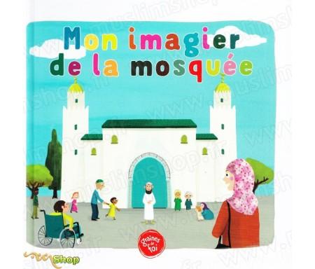 Mon imagier de la mosquée - (À partir de 5ans)