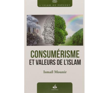 Le Consumérisme et valeurs de l'Islam
