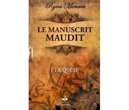 Le manuscrit maudit - Tome 1 : La quête