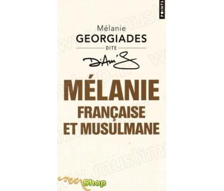 Mélanie, Française et Musulmane (poche)